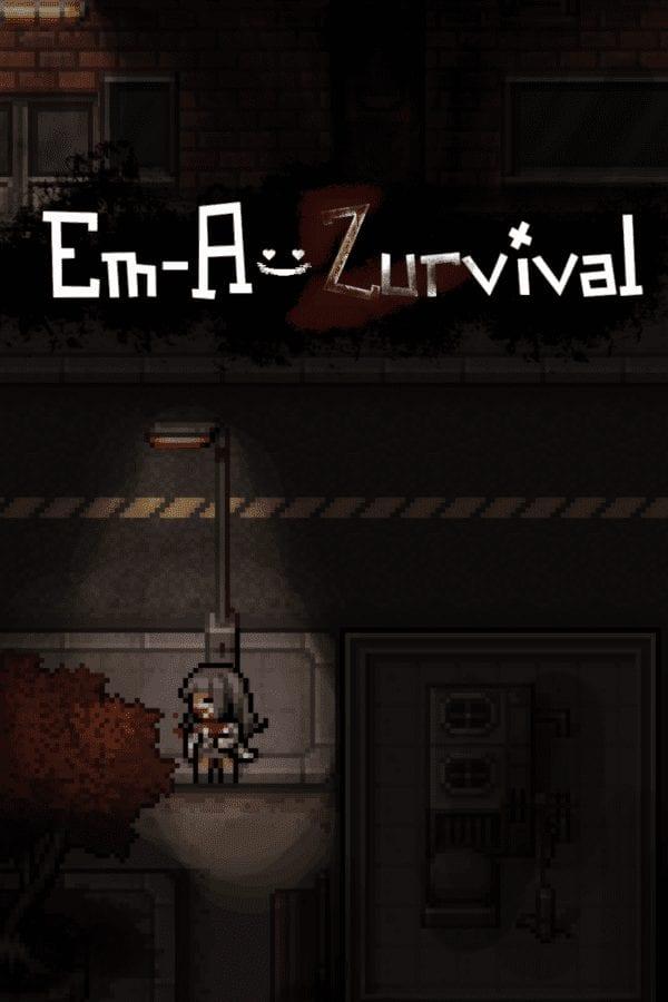 Em-A-Zurvival
